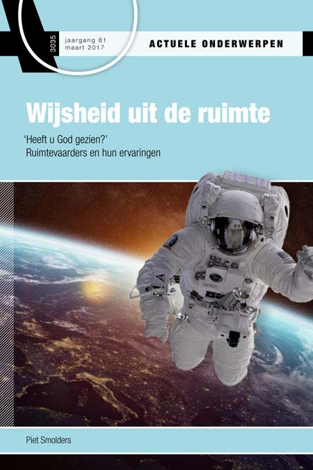 Uitgave AO 3035: Hoe de ruimtereizen astronauten nieuwe levensinzichten gaven